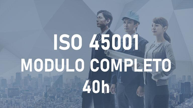 ISO 45001 - Modulo Completo - 40h
