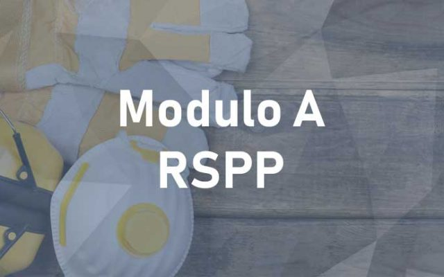 Corso Modulo A RSPP ai sensi A.S.R. 07/07/2016 - Edizione 2