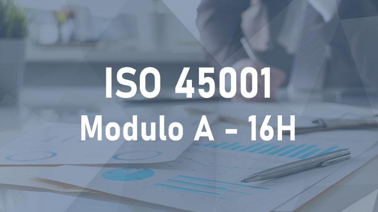 ISO 45001 - Modulo A - 16h - 2°Edizione