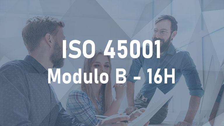ISO 45001 - Modulo B 16h 2° edizione