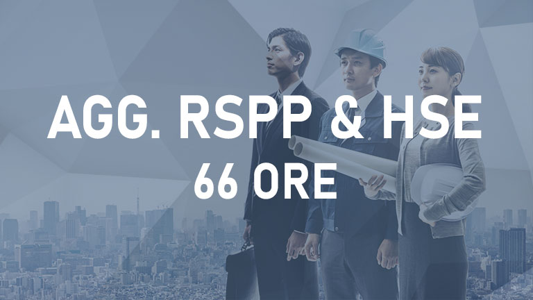 Aggiornamento RSPP & Manager HSE -66 ore